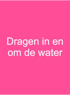 Draag in en om het water